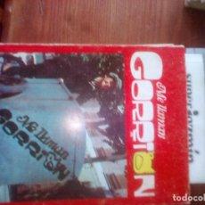 Libros de segunda mano: ME LLAMAN GORRIÓN- EDICIONES INTERCONTINENTALES 1976- ABEL SANTA CRUZ- RADIO FOTO NOVELA. Lote 111856143