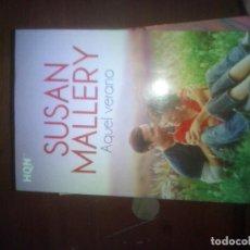 Libros de segunda mano: AQUEL VERANO. SUSAN MALLORY. Lote 112208963