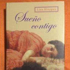 Libros de segunda mano: LISA KLEYPAS - SUEÑO CONTIGO (EDITORIAL CÍRCULO DE LECTORES). Lote 131158139
