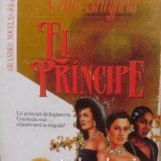 Libros de segunda mano: EL PRÍNCIPE/ CELIA BRAYFIELD/ MARTÍNEZ ROCA/ 1991/ BEST SELLER MUNDIAL/ JET SET. Lote 112612643