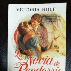 Libros de segunda mano: VICTORIA HOLT - LA NOVIA DE PENDORRIC - VERGARA 1982 - LIBRO NOVELA ROMÁNTICA. Lote 113263894