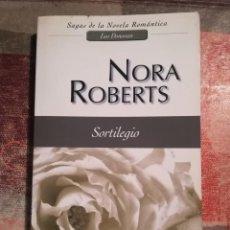 Libros de segunda mano: SORTILEGIO - NORA ROBERTS. Lote 113274519