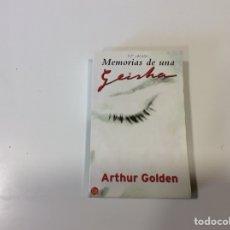 Libros de segunda mano: MEMORIAS DE UNA GEISHA, / ARTHUR GOLDEN. Lote 113275143