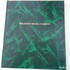 Libros de segunda mano: MILAGRO EN EL CAMINO. CORIN TELLADO. PUBLICACION POR ENTREGAS DEL DIARIO EL COMERCIO DEL AÑO 2008. E. Lote 113318395