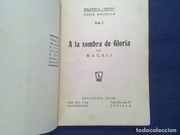 Libros de segunda mano: BIBLIOTECA ROCIO . MAGALI A LA SOMBRA DE GLORIA. COL. ROCIO - Foto 2 - 113574811