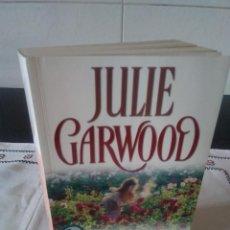 Libros de segunda mano: 64-TIEMPO DE ROSAS, JULIE GARWOOD, 2005. Lote 114843203