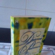 Libros de segunda mano: 53-HOMBRES DE TEXAS, DIANA PALMER, 2006. Lote 114946511