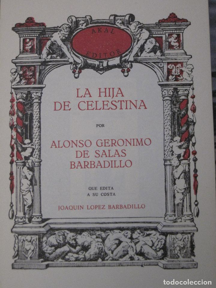 LA HIJA DE CELESTINA - POR ALONSO GERONIMO DE SALAS BARBADILLO. EDICION FACSIMIL. (Libros de Segunda Mano (posteriores a 1936) - Literatura - Narrativa - Novela Romántica)