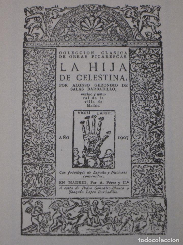 Libros de segunda mano: LA HIJA DE CELESTINA - POR ALONSO GERONIMO DE SALAS BARBADILLO. EDICION FACSIMIL. - Foto 2 - 115035615