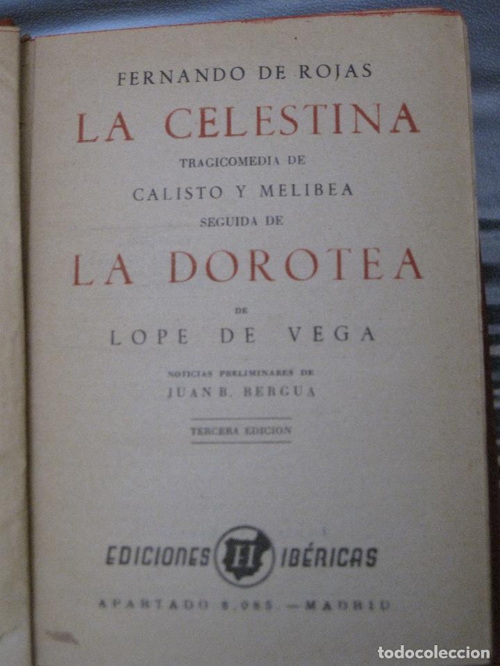 LA CELESTINA TRAGICOMEDIA DE CALIXTO Y MELIBEA DE FERNANDO DE ROJAS Y LA DOROTEA, DE LOPEZ DE VEGA. (Libros de Segunda Mano (posteriores a 1936) - Literatura - Narrativa - Novela Romántica)