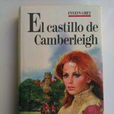 Libros de segunda mano: EL CASTILLO DE CAMBERLEIGH/NOVELA ROMÁNTICA. Lote 115118772