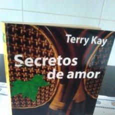 Libros de segunda mano: 34-SECRETOS DE AMOR, TERRY KAY, 1997. Lote 115255259