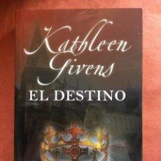 Libros de segunda mano: KATHLEEN GIVENS - EL DESTINO (EDITORIAL VALERY). Lote 115476915