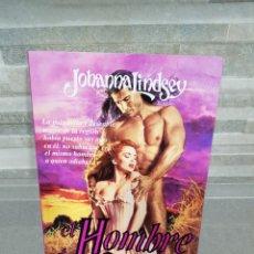 Libros de segunda mano: EL HOMBRE DE MIS SUEÑOS DE JOHANNA LINDSEY. Lote 116123370