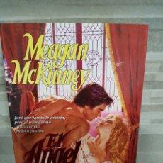 Libros de segunda mano: EL ÁNGEL MALVADO DE MEAGAN MCKINNEY. Lote 116127451