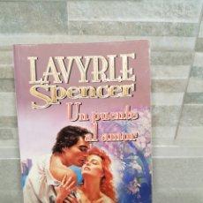 Libros de segunda mano: UN PUENTE AL AMOR DE LAVYRLE SPENCER. Lote 235817110