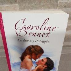 Libros de segunda mano: LA DAMA Y EL DRAGÓN DE CAROLINE BENNET. Lote 116138819