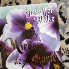 Libros de segunda mano: MIEDO DE AMARTE DE JENNIFER BLAKE. Lote 116171560