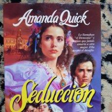 Libros de segunda mano: SEDUCCIÓN DE AMANDA QUICK. Lote 116174050