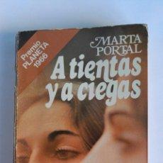 Libros de segunda mano: A TIENTAS Y A CIEGAS PREMIO PLANETA 1966. Lote 116525855