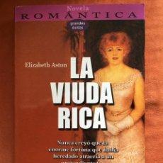 Libros de segunda mano: ELIZABETH ASTON - LA VIUDA RICA (EDICIONES ROBINBOOK). Lote 116732799