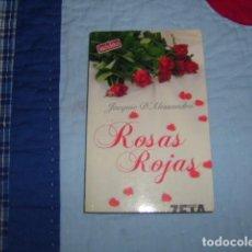Libros de segunda mano: ROSAS ROJAS . INEDITO , JACQUIE D'ALESSANDRO. Lote 117237447