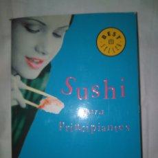 Libros de segunda mano: SUSHI PARA PRINCIPIANTES- MARIAN KEYES LIBROS DE BOLSILLO BEST SELLER 5ª EDICIÓN 2003. Lote 117471438