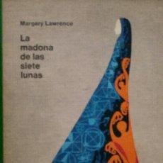 Libros de segunda mano: MARGERY LAWRENCE. LA MADONA DE LAS SIETE LUNAS.. Lote 117526391