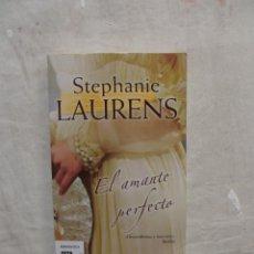 Libros de segunda mano: EL AMANTE PERFECTO DE STEPHANIE LAURENS . Lote 117764835