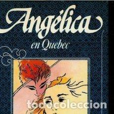Libros de segunda mano: ANGÉLICA EN QUEBEC, Nº 11 (GOLON, ANNE Y SERGE). Lote 122160475