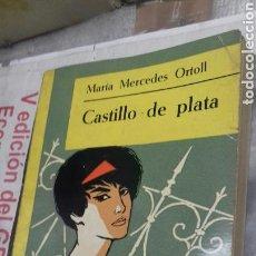 Libros de segunda mano: CASTILLO DE PLATA.MARIA MERCEDES ORTOLL.1953. Lote 121367218