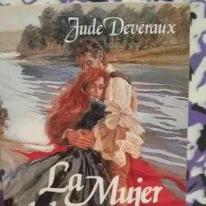 Libros de segunda mano: LA MUJER DE LA RIVERA - JUDE DEVERAUX. Lote 121422763