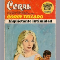 Libros de segunda mano: CORAL. Nº 546. INQUIETANTE INTIMIDAD. CORIN TELLADO. BRUGUERA. (C/A43). Lote 121999811