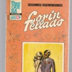 Libros de segunda mano: CORAL. Nº 890. SEGUIMOS QUERIENDONOS. CORIN TELLADO. BRUGUERA. (C/A43). Lote 122000859