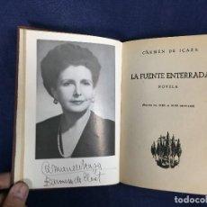 Libros de segunda mano: LA FUENTE ENTERRADA CARMEN DE ICAZA POR AUTORA NOVELA ROSA 1947. Lote 124005503