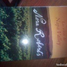 Libros de segunda mano: LAS VIÑAS DE NAPA VALLEY NORA ROBERTS 2009 ED. DEBOLSILLO. Lote 124397731