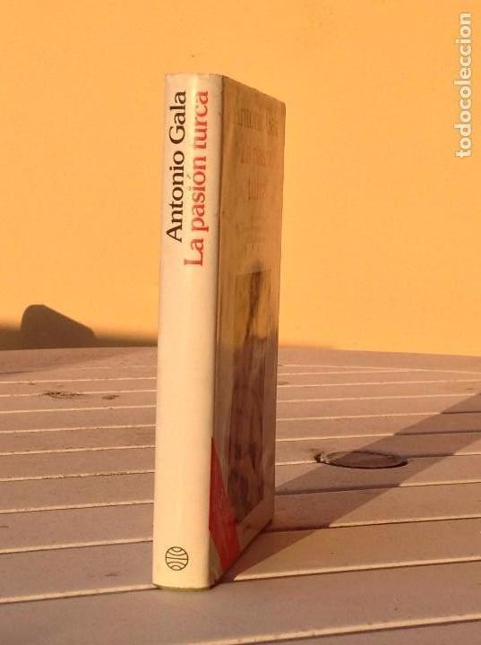 Libros de segunda mano: Antonio Gala: La pasión turca - Foto 2 - 125885787