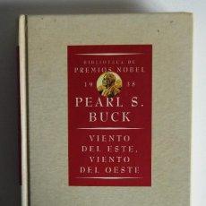 Libros de segunda mano: VIENTO DEL ESTE, VIENTO DEL OESTE - PEARL S. BUCK. Lote 125916847
