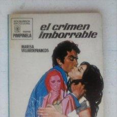 Libros de segunda mano: PIMPINELA Nº 1239 - MARISA VILLARDEFRANCOS - EL CRÍMEN IMBORRABLE. Lote 126210275