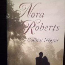 Libros de segunda mano: COLINAS NEGRAS - NORA ROBERTS - CIRCULO DE LECTORES - 2011. Lote 126599411