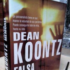 Libros de segunda mano: FALSA MEMORIA - DEAN KOONTZ. Lote 126760567