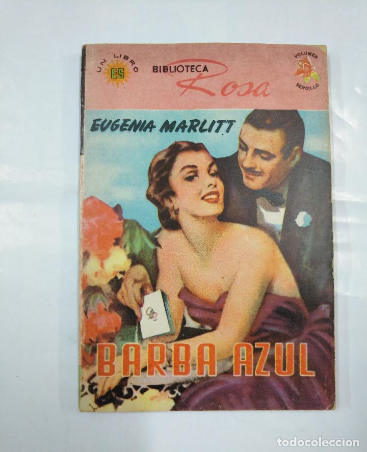 BARBA AZUL. EUGENIA MARLITT. BIBLIOTECA ROSA Nº 5. EDITORA SOL MEXICO. TDK18 (Libros de Segunda Mano (posteriores a 1936) - Literatura - Narrativa - Novela Romántica)