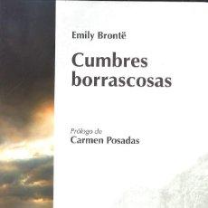 Libros de segunda mano: CUMBRES BORRASCOSAS. EMILY BRONTË. 2008. Lote 127143679