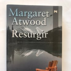 Libros de segunda mano: RESURGIR POR MARGOT ATWOOD. ALIANZA EDITORIAL, 2008. Lote 127290750