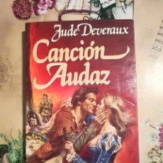 Libros de segunda mano: CANCIÓN AUDAZ - JUDE DEVEREAUX - IMPRESO EN ARGENTINA - 1989. Lote 127739127