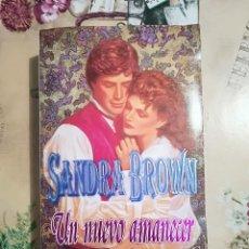 Libros de segunda mano: UN NUEVO AMANECER - SANDRA BROWN. Lote 127741247