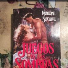 Libros de segunda mano: JUEGOS EN LAS SOMBRAS - KATHERINE SUTCLIFFE - IMPRESO EN ARGENTINA 1992. Lote 127936275