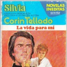 Libros de segunda mano: M - LA VIDA PARA MI - CORIN TELLADO - SILVIA Nº 397 - BRUGUERA 1983. Lote 128304339