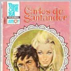 Libros de segunda mano: M - ME HICISTE MUJER - CARLOS DE SANTANDER - CAROLA Nº 912 - BRUGUERA 1983. Lote 128304907