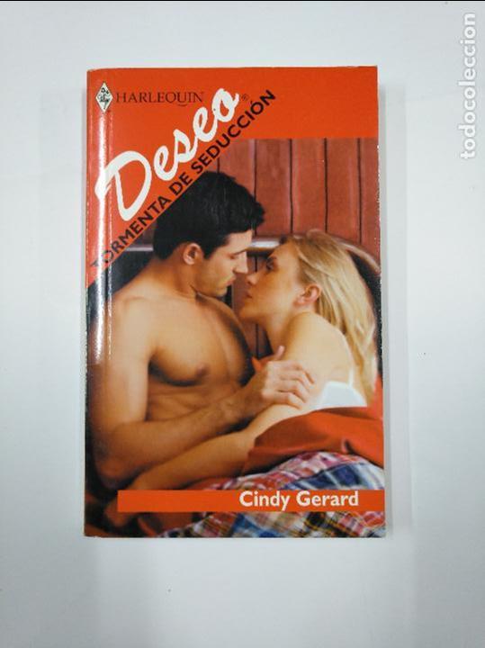 TORMENTA DE SEDUCCION. GERARD, - CINDY. COLECCION DESEO HARLEQUIN Nº 6-33. TDK350 (Libros de Segunda Mano (posteriores a 1936) - Literatura - Narrativa - Novela Romántica)